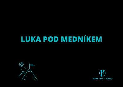 Luka pod Medníkem